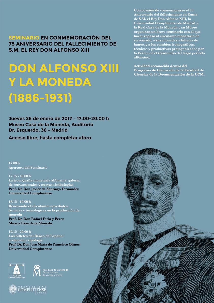 Seminario Alfonso XIII y la Moneda 6d520515-aa6c-4b10-8cba-cf2d8b74fe44?t=1484229220270